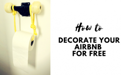 How to decorate your Airbnb (almost) for Free